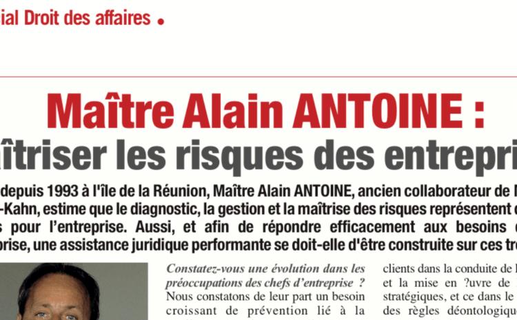 Interview Me Alain ANTOINE pour le magazine Entreprendre